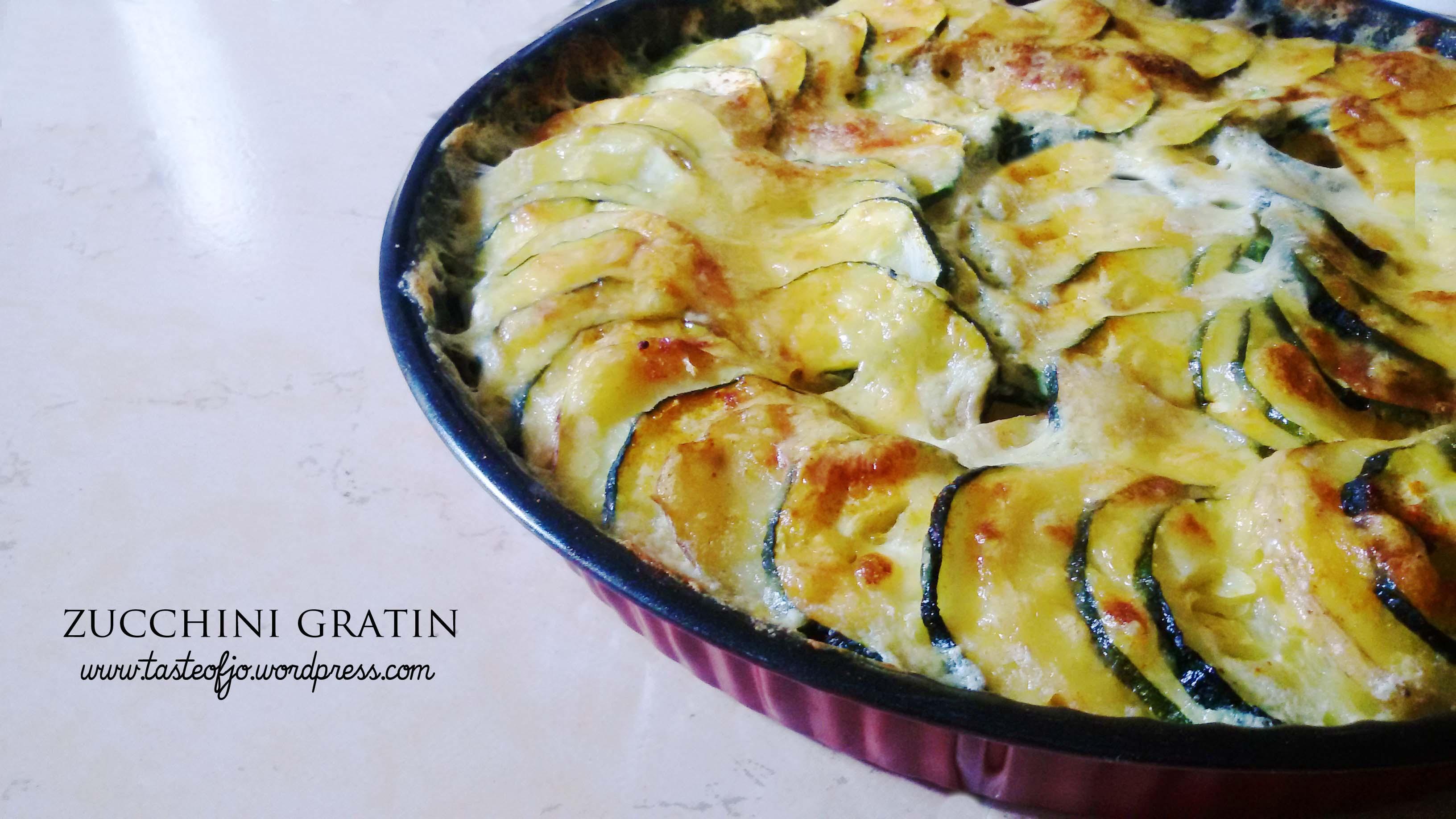 Zucchini Gratin – Taste of Jo